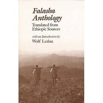 Falasha Anthology Translated from Ethiopic Sources by Leslau & Wolf
