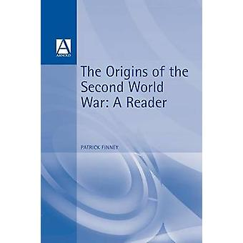 The Origins of the Second World War by Finney & Patrick