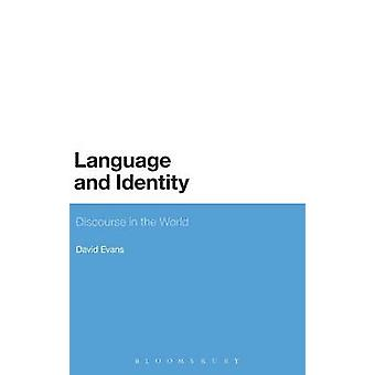 Language and Identity by Evans & David