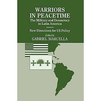Warriors in Peacetime by Marcella & G.