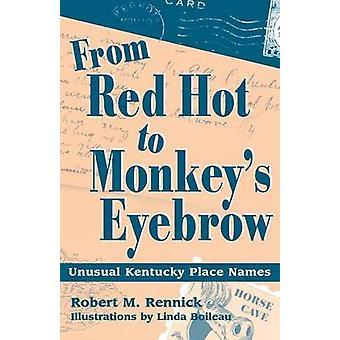 Van rood warm om apen wenkbrauw namen ongebruikelijke plek van Kentucky door Rennick & Robert M.