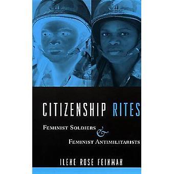 Staatsbürgerschaft Riten feministische Soldaten und feministische AntimilitaristInnen durch Feinman & Ilene