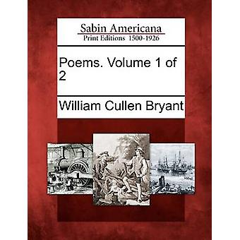 Poems. Volume 1 of 2 by Bryant & William Cullen