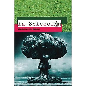 La Seleccion durch Bedolla & Leonidas Alfaro