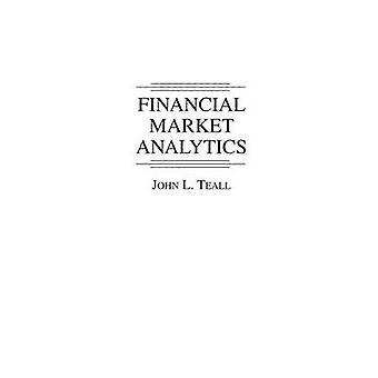 Rahoitus markkinoiden Analytics mennessä Teall & John