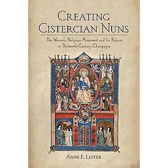 At skabe Cistercienserklosteret nonner - kvindernes religiøse bevægelse og dens Refo