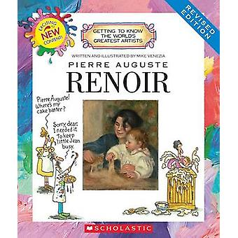 Pierre Auguste Renoir by Mike Venezia - 9780531221075 Book
