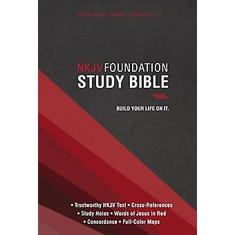 NKJV - Foundation Study Bible - Red Letter Edition by Thomas Nelson -