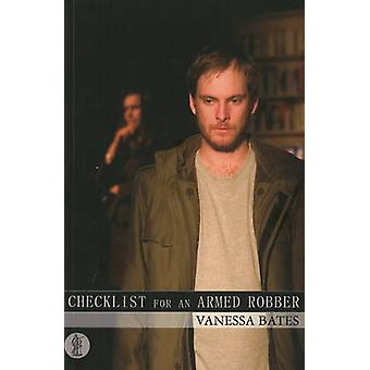 Checklist for an Armed Robber by Vanessa Bates - 9780868198637 Book