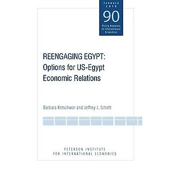 Reengaging Egypt - Options for US-Egypt Economic Relations by Barbara
