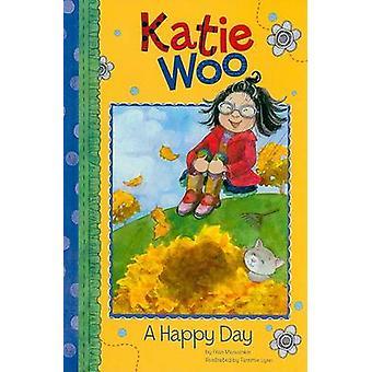 A Happy Day by Fran Manushkin - Tammie Lyon - 9781404854963 Book