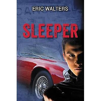 Sleeper by Eric Walters - 9781459805439 Book