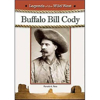 Buffalo Bill Cody di Ronald A Reis-9781604135282 libro