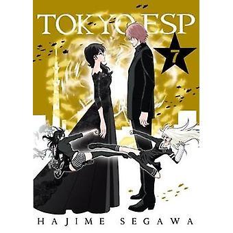 Tokyo ESP - Volume 7 - Volume 7 by Hajime Segawa - 9781942993568 Book