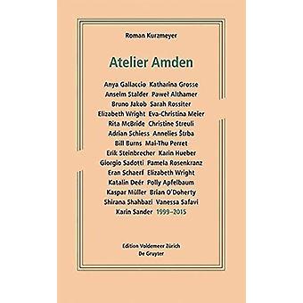 Atelier Amden - 1999-2015 by Atelier Amden - 1999-2015 - 9783110440416