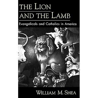 Leijona ja karitsa: evankeliset ja katoliset Amerikassa