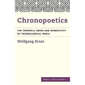 Chronopoetics by Wolfgang Ernst & Anthony Enns