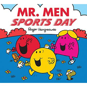 Mr. Men: Sports Day (Mr. Men & Little Miss Celebrations) (Paperback) by Hargreaves Roger