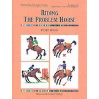 Riding the Problem Horse (Threshold Picture Guide) (Threshold Picture Guide) (Paperback) by Wood Perry