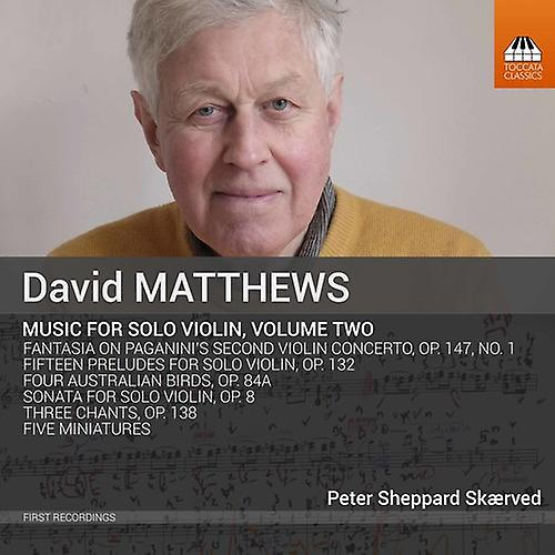 Matthews / Skaerved - David Matthews: Music for Solo Violin V2 [CD] USA import