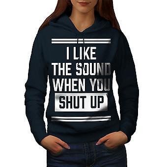 Shut Up Offensive lustige Frauen NavyHoodie | Wellcoda