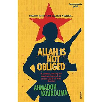 Allah is Not Obliged by Ahmadou Kourouma - 9780099433927 Book