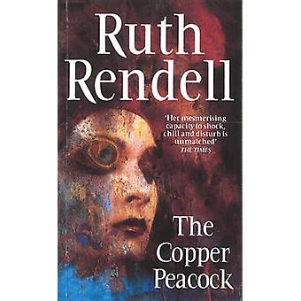 The Copper Peacock by Ruth Rendell - 9780099928300 Book