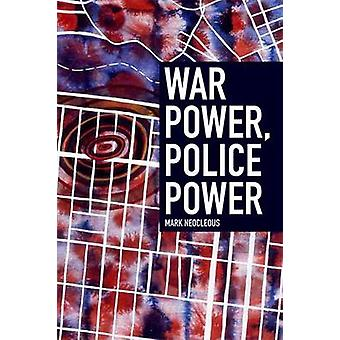 War Power - Police Power by Mark Neocleous - 9780748692378 Book