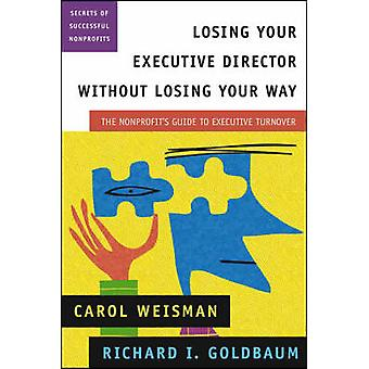 Losing Your Executive Director without Losing Your Way - The Nonprofit