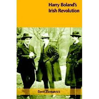 Harry Bolands irländska revolutionen (ny upplaga) av David Fitzpatrick-
