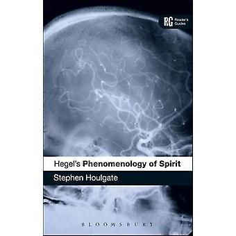 Hegels 'ande fenomenologi' - en Reader's Guide av Stephen Houlga