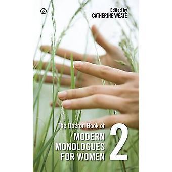 Oberon Buch moderne Monologe für Frauen-Band 2-2 von Catherine
