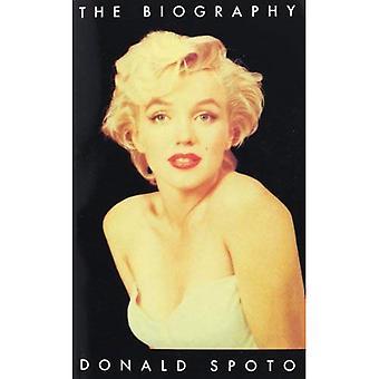 Marilyn Monroe: Die Biographie