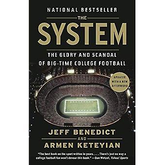 Le système: La gloire et le scandale du grand-temps College Football