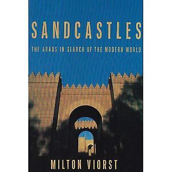 Zamki z piasku: Arabowie w wyszukiwanie współczesnego świata (współczesnych problemów na Bliskim Wschodzie)