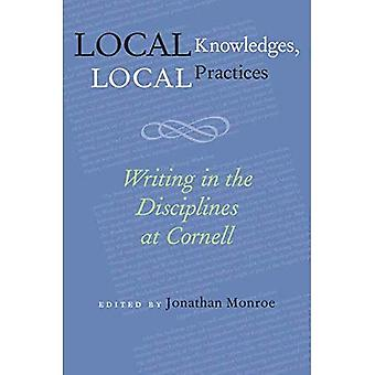 Local Knowledges, Local Practices: Writing in the Disciplines at Cornell (Pittsburgh Series in Composition, Literacy & Culture) (Pittsburgh Series in Composition, Literacy and Culture)