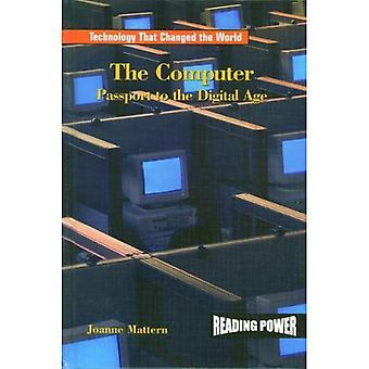 L'ordinateur: Passeport pour l'ère du numérique