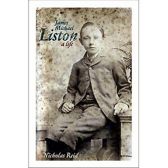 James Michael Liston: Ett liv