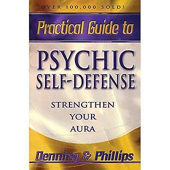 Légitime défense psychique et le bien-être (Llewellyn Guides pratiques)