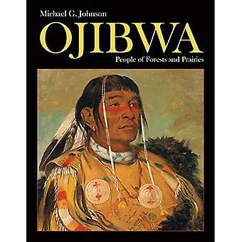 Ojibwa: Folket i skogar och prärier