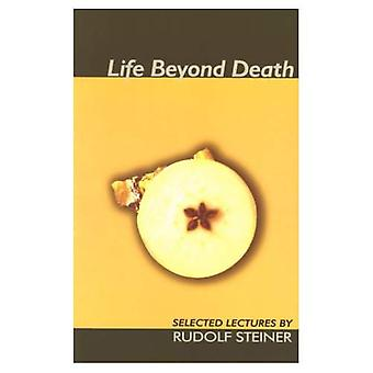 Vie au-delà de la mort (sélectionnés Lectures)