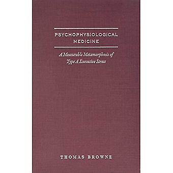 Psycho-physiological Medicine and Type-a Executive Health