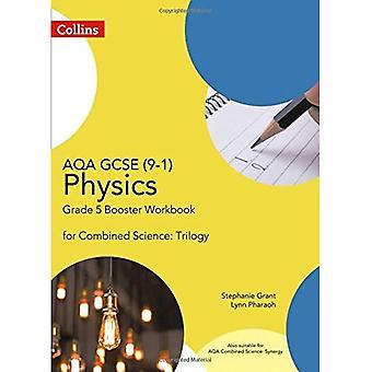 AQA GCSE fysik 9-1 för kombinerade vetenskap klass 5 Booster arbetsbok (GCSE vetenskap 9 - 1) (GCSE vetenskap 9-1)