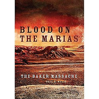 Blood on the Marias: The Baker Massacre