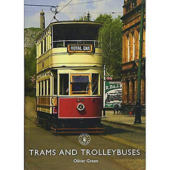 Trams and Trolleybuses (Shire Library)