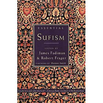 Essential Sufism by Frager & Robert