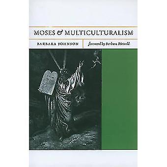 Moses und Multikulturalität von Barbara Johnson - Barbara Rietveld - 97