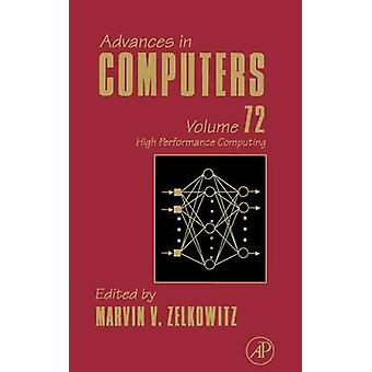 Advances in Computers High Performance Computing by Zelkowitz & Marvin