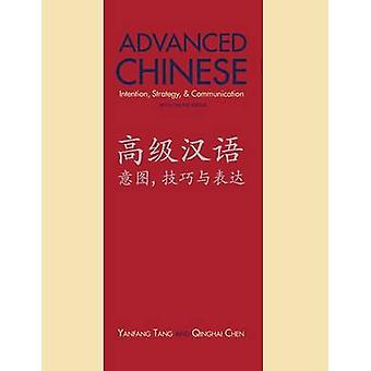 Advanced Chinese Intention Strategy and Communication by Tang & Yanfang