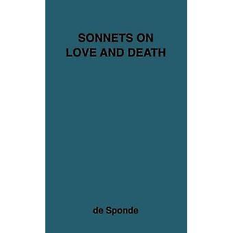 Sonette auf Liebe und Tod durch de Sponde & Jean